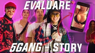 evaluare-5gang-story-official-video