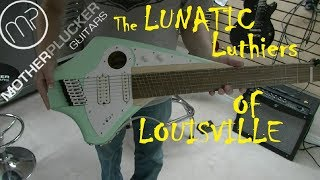 MOTHER PLUCKER GUITARS - The LUNATIC Luthiers of Louisville