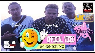 PAPA WG FEAT KEVIN BANJAR -  ECHALO POEREQ -  SETTING ( OFFICIAL Mp3 MUSIC )