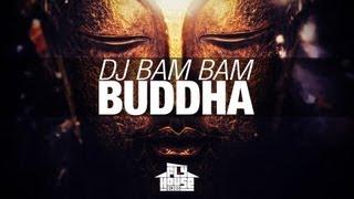 "DJ Bam Bam ""Buddha"""