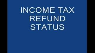 Best Income Tax Refund Status