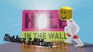 Roblox: Hole in the Wall - WHA...?