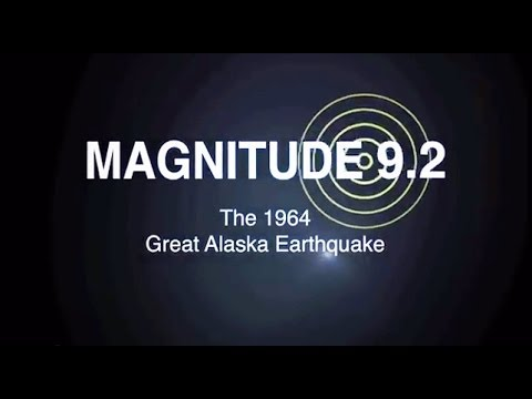 Magnitude 9.2: The 1964 Great Alaska Earthquake