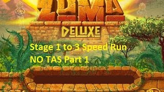 Zuma Deluxe Stage 1 to 3 Speed Run NO TAS