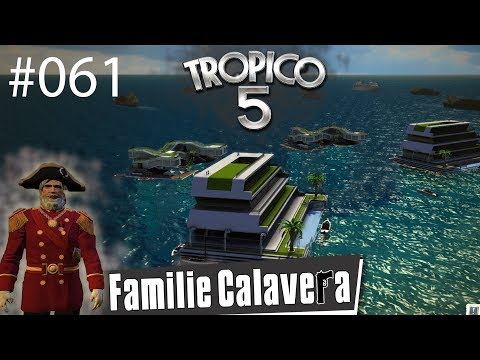 Let's Play Tropico 5 / Offshore Konto #061 / (German/Deutsch) / Rollenspiel