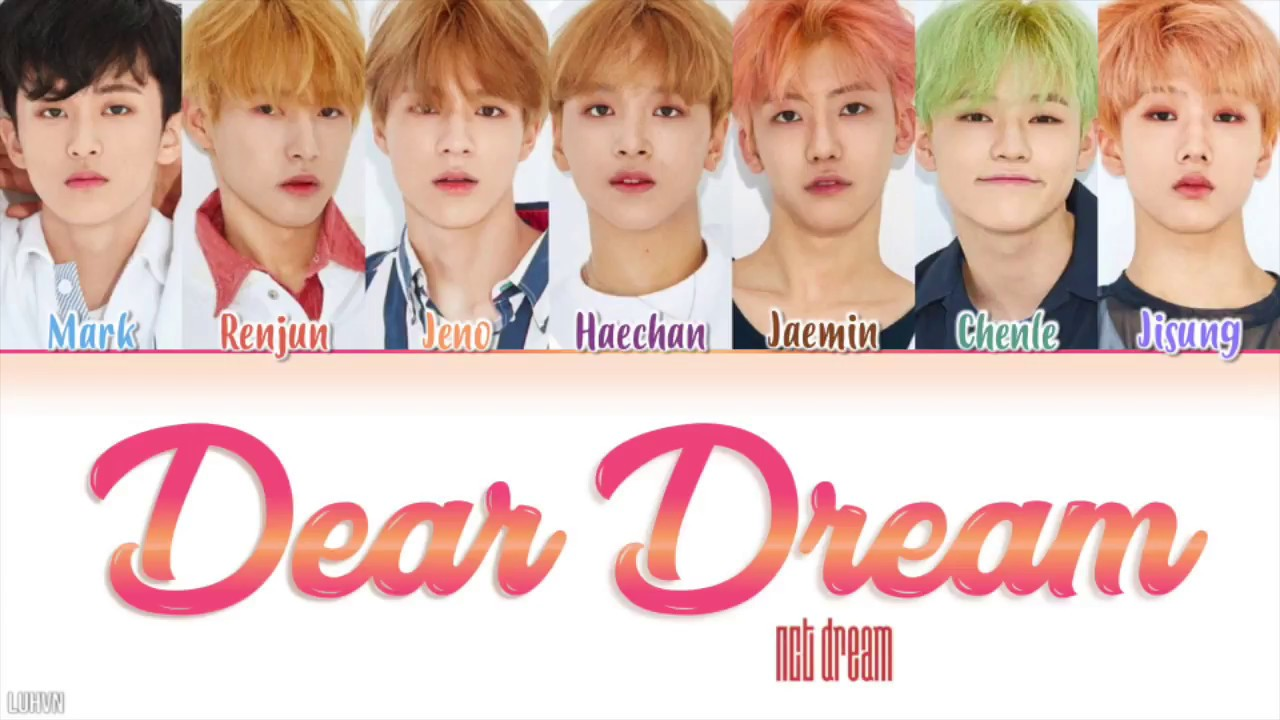 Nct Dream Dear Dream Lyrics Hanromeng Color
