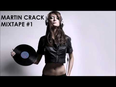Martin Crack Mixtape #1