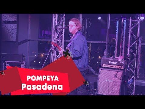 Pompeya - Pasadena (LIVE Брать живьём на о2тв)
