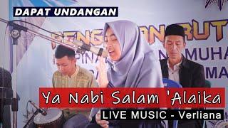 [LIVE] Ya Nabi Salam 'Alaika - Mengisi Acara Pengajian Rutin   Verliana