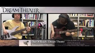 Out Of Reach - Dream Theater - Howu Li Guitar & Bass Cover