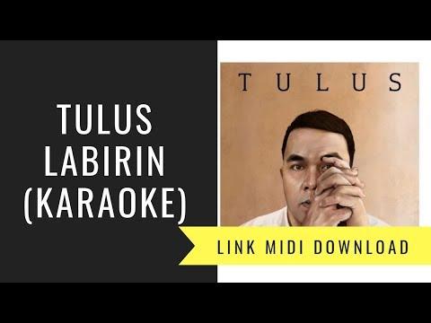 Tulus - Labirin (Karaoke/Midi Download)