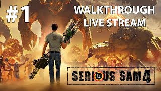 Serious Sam 4 прохождение игры - Часть 1: Планета Шайтанов! [LIVE]