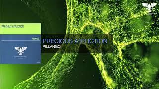 OUT NOW! Precious Affliction - Pillangó [Uplifting Trance]