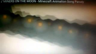 Miner on the moon - Minecraft animation song parody