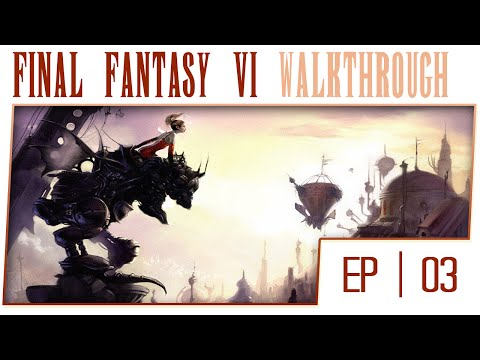 Final Fantasy VI No Commentary - Gameplay Walkthrough - Part 3 - Figaro Castle