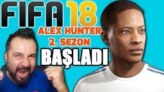 ALEX HUNTER 2. SEZON BAŞLIYOR! | FIFA 18 YOLCULUK #1