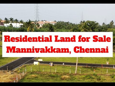 Residential Land For Sale At Mannivakkam, Chennai | Rs. 9.9 Lakhs | World New Property