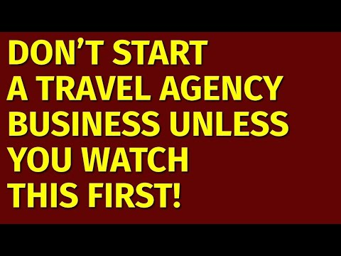 How to Start a Travel Agency Business | Including Free Travel Agency Business Plan Template