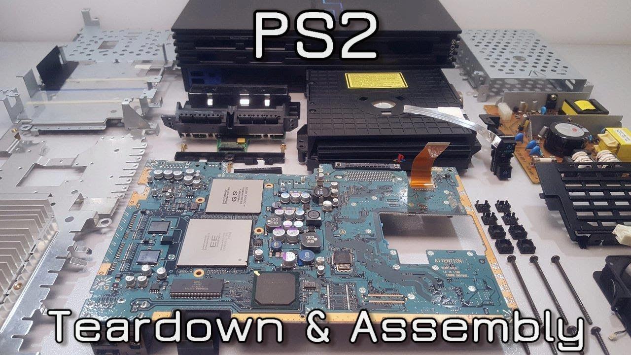 PS2 Teardown & Assembly