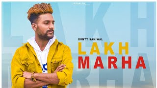 Lakh Marha Bunty Sahiwal Free MP3 Song Download 320 Kbps