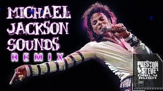 Michael Jackson Sounds REMIX! - Preston & Steve