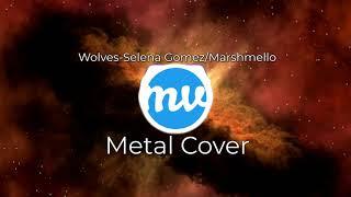 Selena gomez marshmello / wolves metal cover
