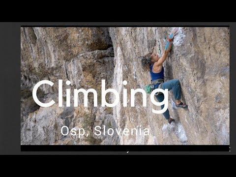 Climbing in Osp, Slovenia - TRAILER How to sport climb