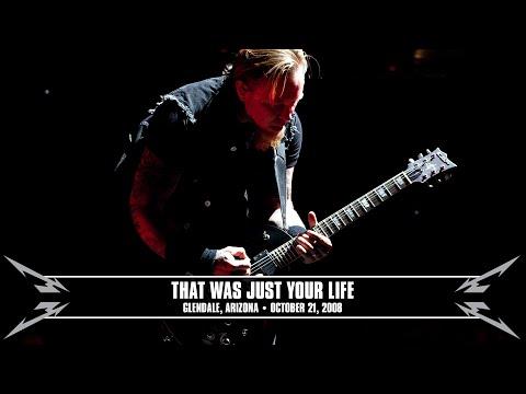 Metallica: That Was Just Your Life MetOnTour  Glendale, AZ  2008