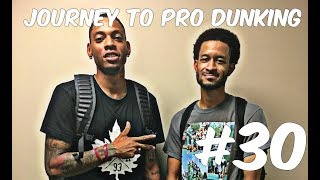 Journey To Pro Dunking #30 (DUNK CONTEST WITH JORDAN SOUTHERLAND) Video