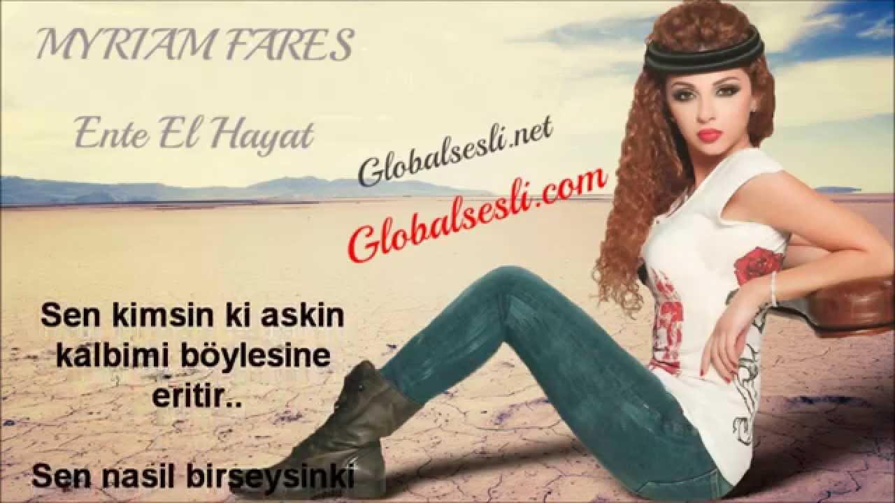 Myriam Fares - Ente El Hayat (globalsesli.com)