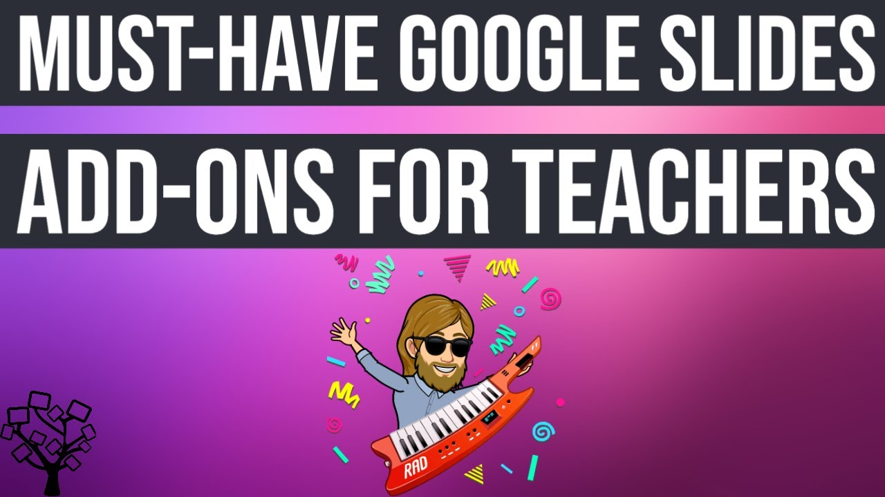 Must-Have Google Slides Add-Ons for Teachers