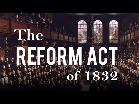 The Reform Act of 1832 (Political Reform in 19th Century Britain - Part 1)