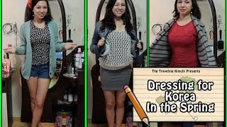 Dressing for Spring in Korea (Packing for Spring)
