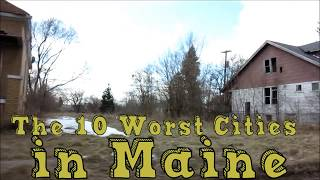 The 10 Worst Cities in Maine Explained