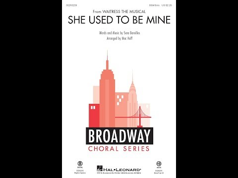 She Used To Be Mine (SSA Choir) - Arranged By Mac Huff