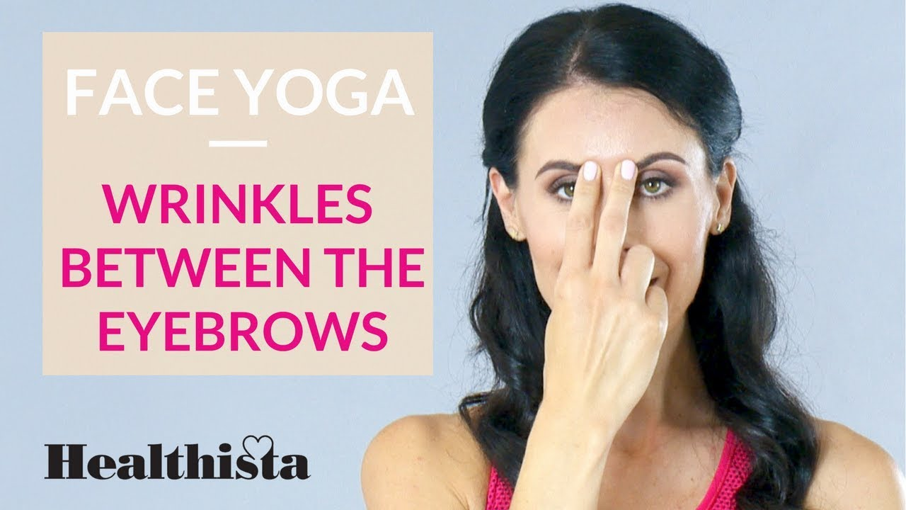 Reduce Wrinkles Between The Eyebrows With This 3 Minute Face Yoga
