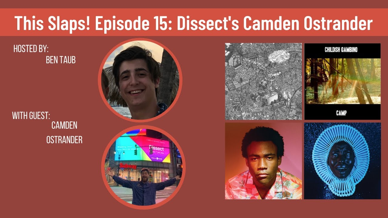Interview With Dissect Season 7 Co-Writer Camden Ostrander- Donald Glover Spotlight