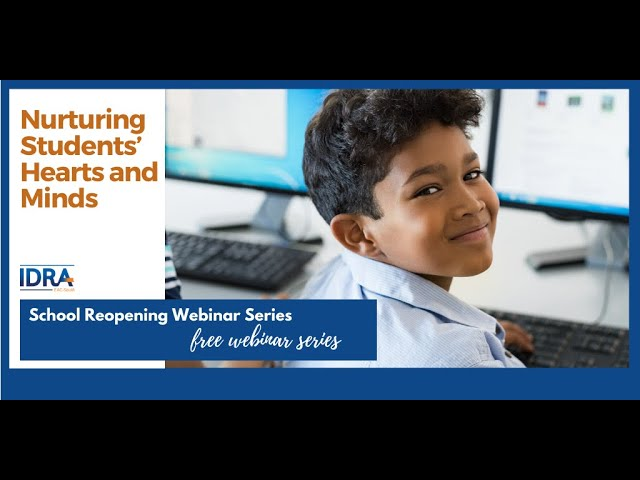 Nurturing Students' Hearts and Minds – School Reopening Webinar Series
