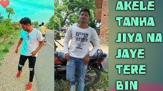 Akele tanha jiya na Jaye tere bin full song..(Tulsi Kumar)