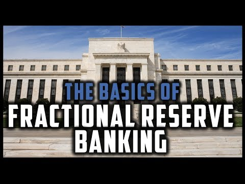 WHAT IS FRACTIONAL RESERVE BANKING? (Monetary Systems #3)