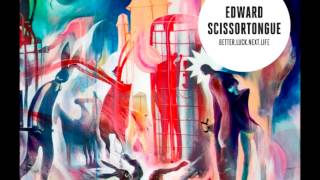 Edward Scissortongue - Wastewater (Better.Luck.Next.Life)