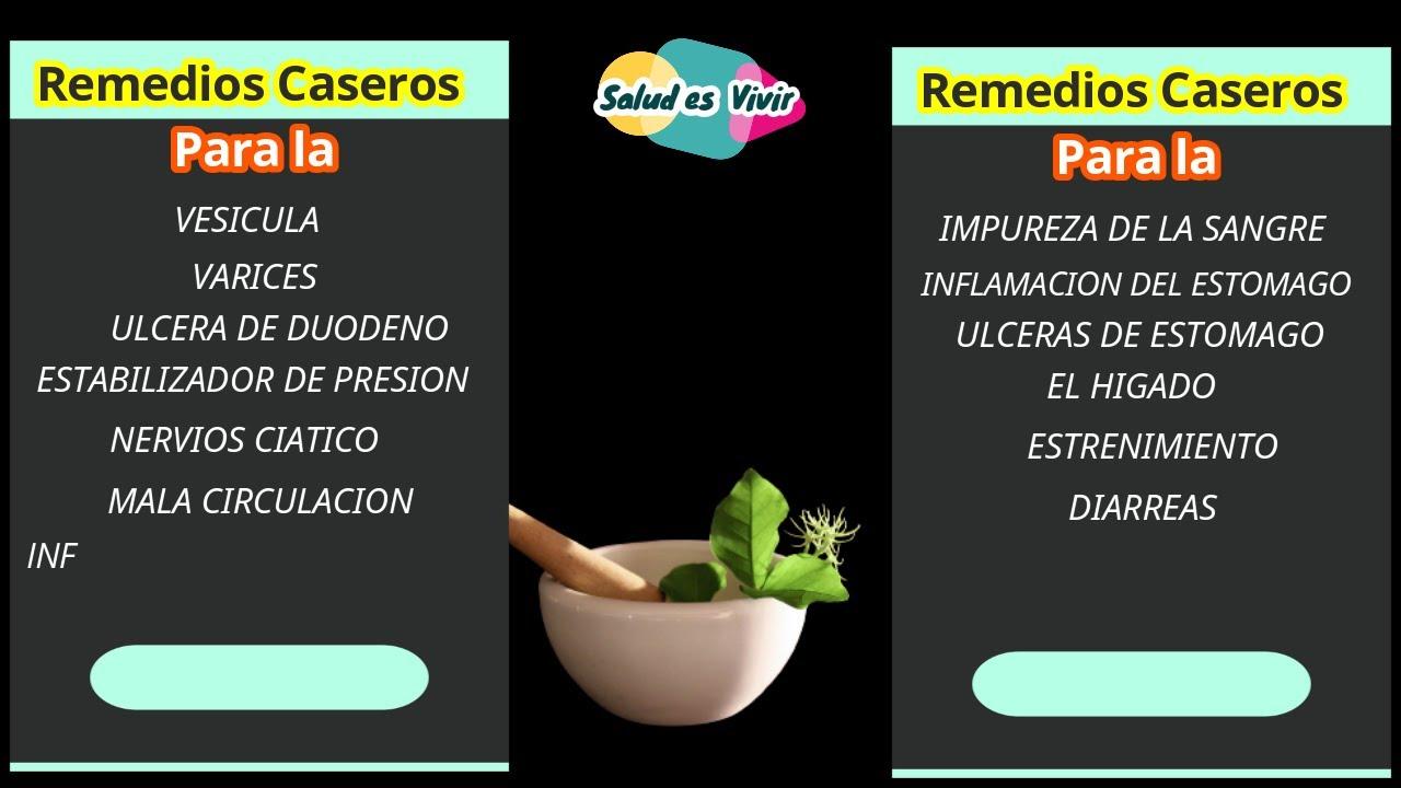 REMEDIOS CASEROS PARA: La Vesicula - Varices- Ulcera De Duodeno - Estabilizador De Presion Nerv....