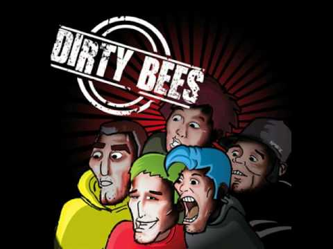 Dirty Bees - He Just Enjoys His Time