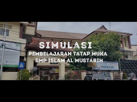 Simulasi Pembelajaran Tatap Muka SMP Islam Al Mustarih