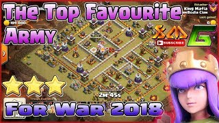 Clash of Clans⭐War Attack 3-Star TH11 With My Favourite Army for War 2018⭐Yeah...!