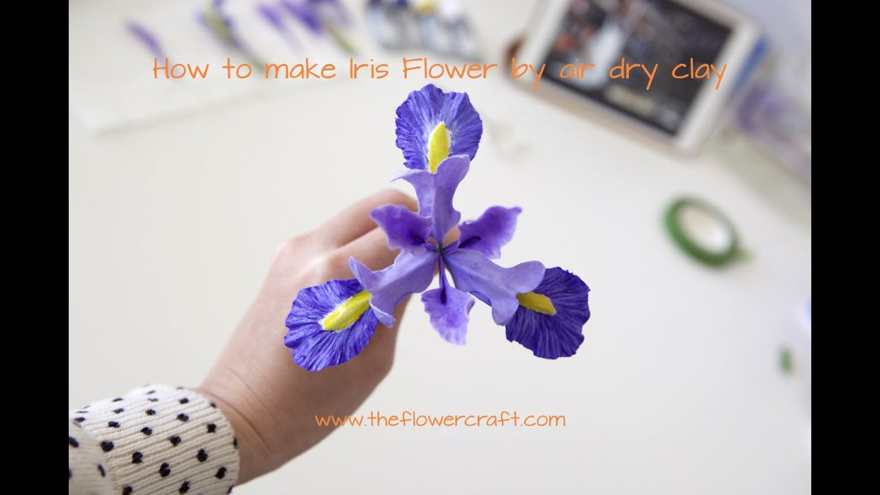 How To Make Iris Flower Out Of Clay Part 1 Tutorial Youtube