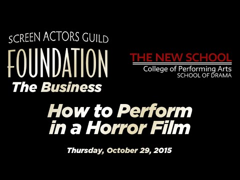 The Business: How to Perform in a Horror Film