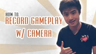 Record GamePlay with Camera