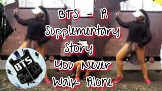 BTS - A Supplementary Story[YNWA](Own Choreography) by [Jean Verse]