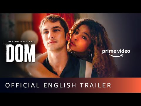 DOM. - Official Trailer (English) | Amazon Prime Video